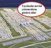 3. Havalimanı projesi ile bölgedeki arsa fiyatları 2 katına çıktı!