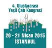 4. Uluslararası Yeşil Çatı Kongresi 20 Nisan'da İstanbul'da!