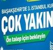 Başakşehir'e 3. İstanbul Geliyor