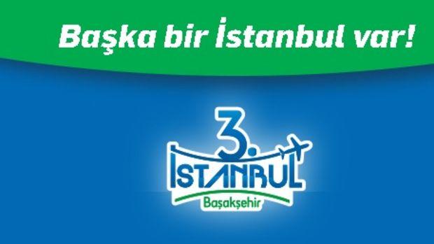 3. İstanbul Başakşehir Ön Talep Topluyor