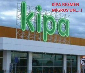 Kipa'nın Migros'a Devrine Onay Çıktı