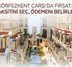 Körfezkent Çarşı Projesi 29 Temmuz'da Satışta