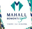 MAHALL BOMONTİ İZMİR